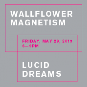 Teen Night: Wallflower Magnetism / Lucid Dreams
