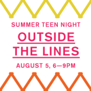 Teen Night: Outside the Lines