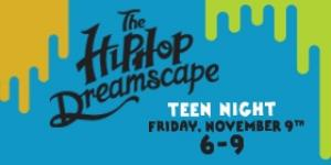 Teen Night: The Hip-Hop Dreamscape